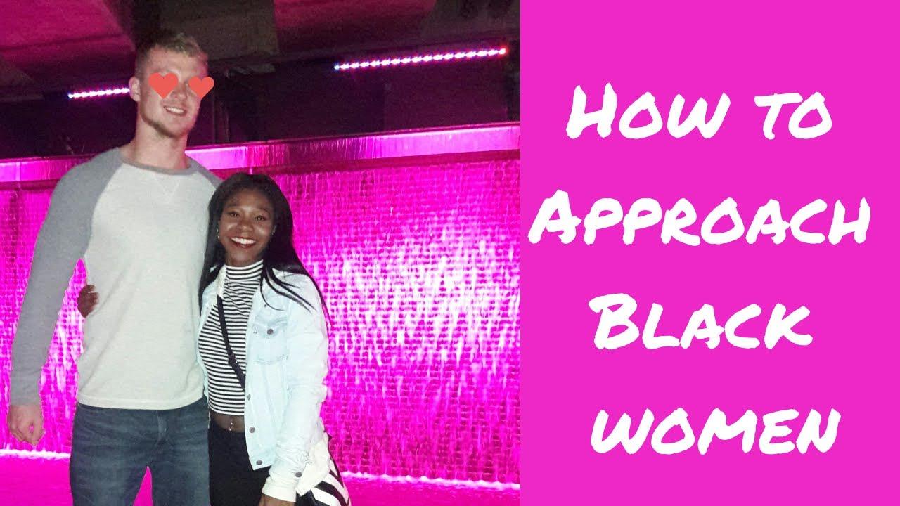approaching black women