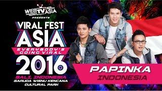 Viral Fest Asia 2016 Papinka Performance MP3
