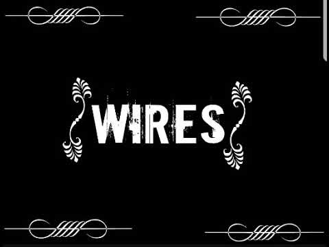 Wires 1 Hour Loop