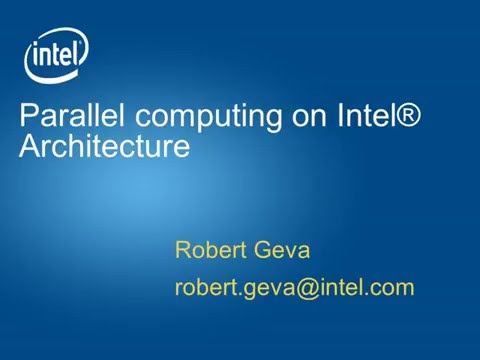 Webinar | Parallel computing on Intel® Architecture