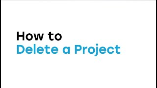 How to Delete a Project in the Web App video thumbnail