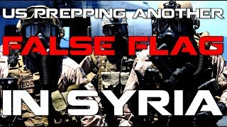 U.S Prepping another False Flag in Syria, Deir ez-Zor (Oil Wars)