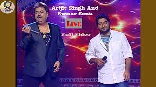 Arijit Singh And Kumar Sanu   Live   First Time   Arijit Singh   Kumar Sanu   Full Video   2021   HD