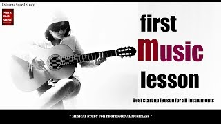 First Music Lesson II Guitar/Piano/Violin/Bass II How to Read Music II Best Start up Lesson