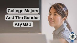 Do college majors make a difference in the gender pay gap? Catherine Marrs discusses