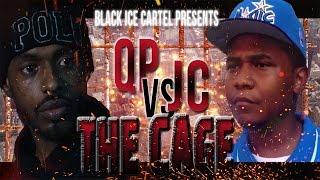 QP VS JC//THE CAGE//BLACK ICE CARTEL