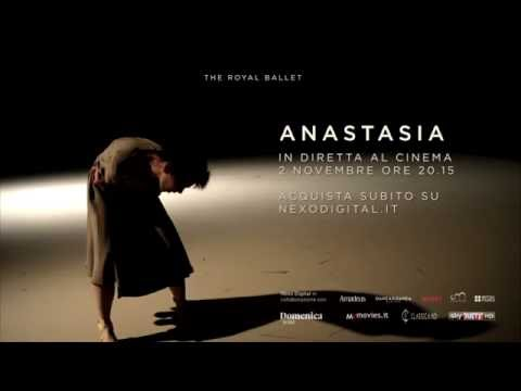 ANASTASIA di Kenneth MacMillan - The Royal Ballet - IL 2 NOVEMBRE AL CINEMA! ore 20.15