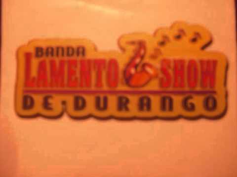Banda Lamento Show de Durango  LLorando a mares.wmv