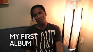 My First Album: A$AP Rocky