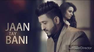 Jaan Te Bani FULL SONG   Balraj   Latest Punjabi Songs 2017 low