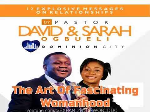 Pastor David Ogbueli: The Art of Fascinating Womanhood