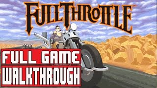 FULL THROTTLE REMASTERED Gameplay Walkthrough Part 1 Full Game - No Commentary