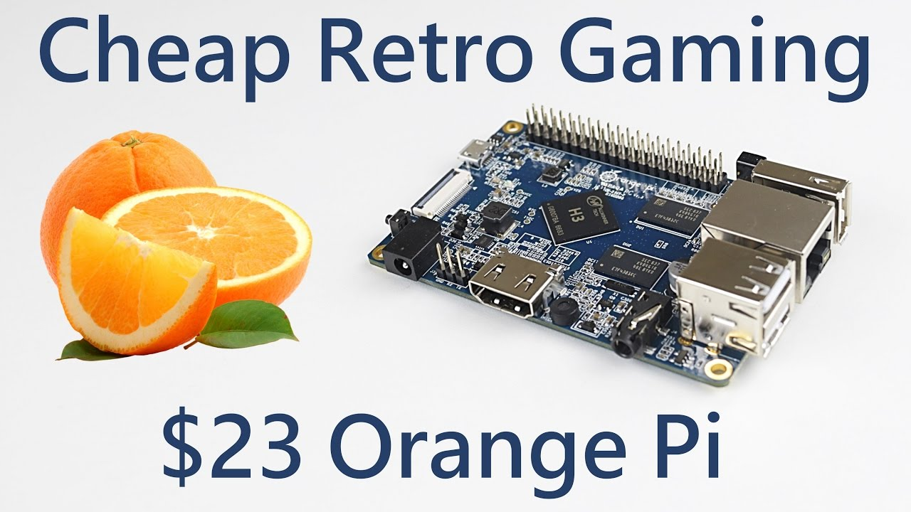 Cheap Retro Gaming with the $23 Orange Pi