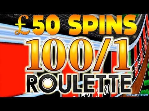 £50 BIG BETS on 100 to 1 roulette