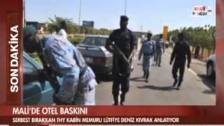Mali'deki otel baskınından kurtarılan kabin memuru konuştu