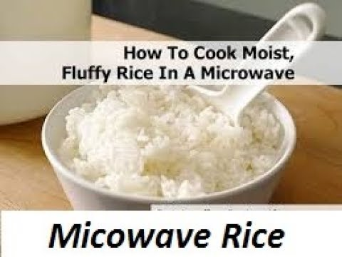 How To Cook Rice In A Microwave Perfect Microwave Rice Recipe Cooking Rice In The Microwave Youtube