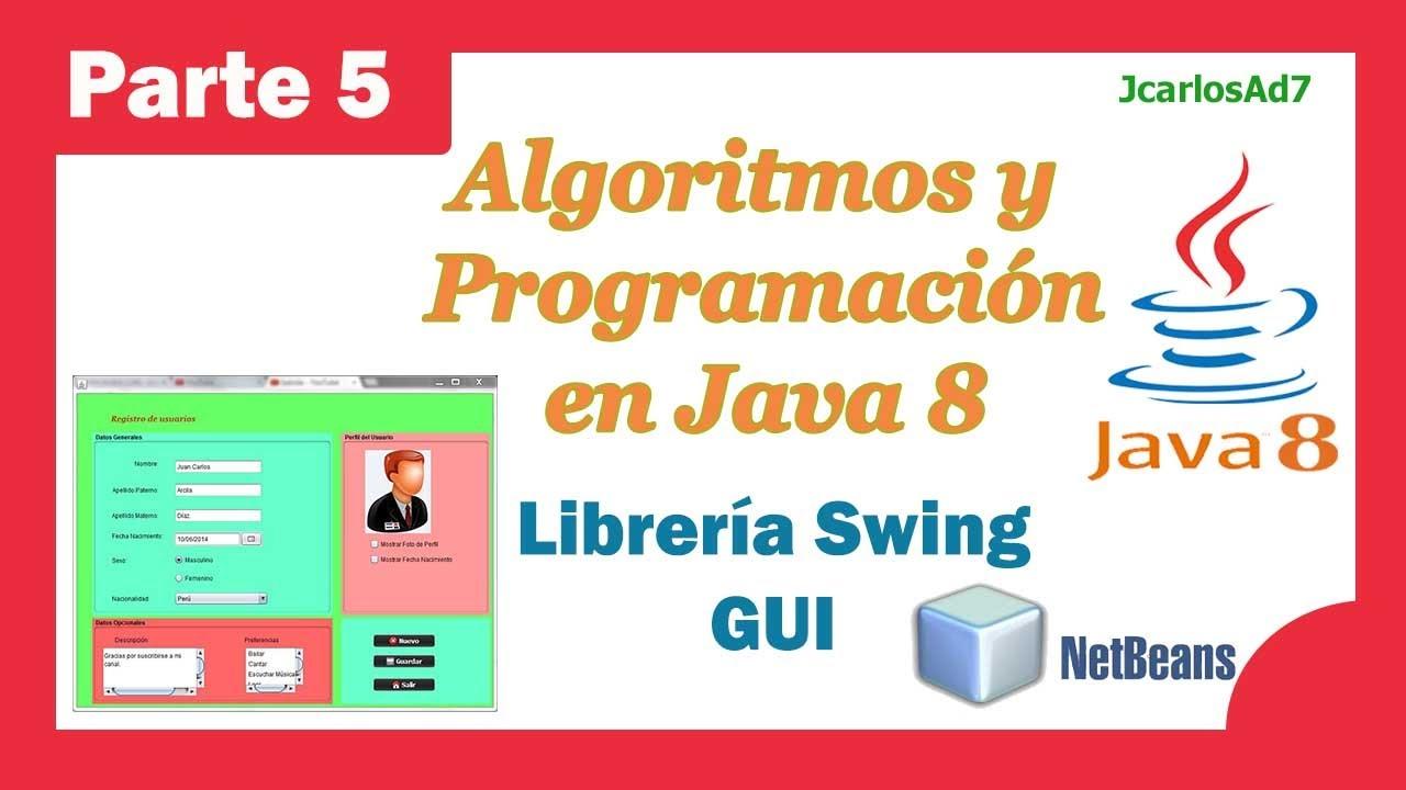 Librería Swing - Interfaces GUI Jframe (5-25) Curso de Java ...