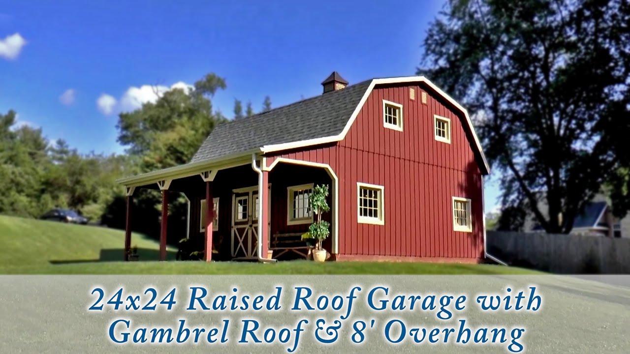 24x24 customized raised roof garage youtube