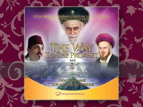 OUT NOW - THE NAQSHI-BAND - WAY TO THE PROPHET (S.A.V.) - HARMONIE DER HERZEN e.V.