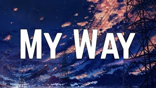 Calvin Harris - My Way (Lyrics)