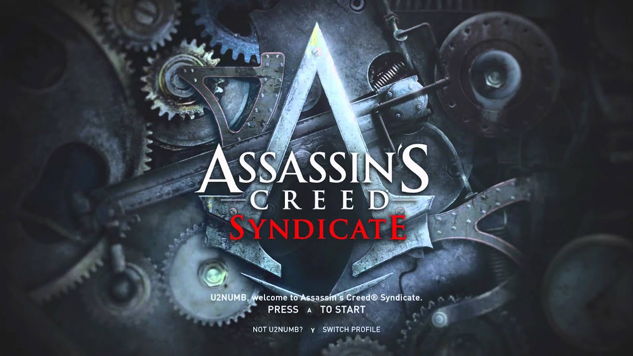Assassin's Creed Syndicate Title Screen (PC, Xbox One, PS4 ...