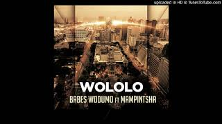 Babes Wodumo feat Mampintsha - Wololo (Lemon & Herb Remix)