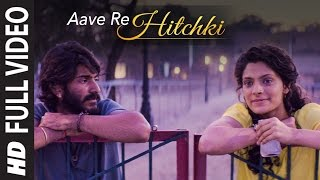 Aave Re Hitchki (Full Video Song) | Mirzya