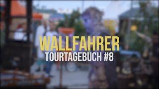 Wallfahrer - TourTagebuch #8
