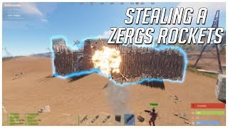 STEALING A ZERGS ROCKETS AND THEN RAIDING WITH THEIR ROCKETS! | RUST