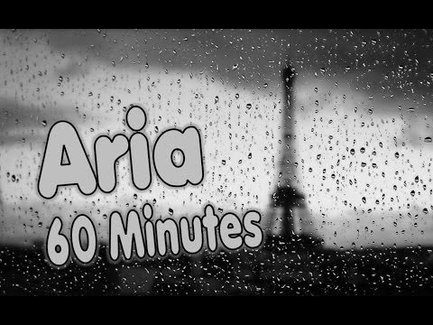 Aria - 60 Minutes Version (With Rain In Background)