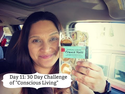 """Day 11: 30 Day Challenge of """"Conscious Living"""""""
