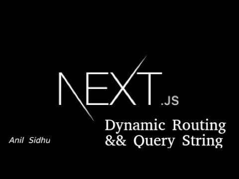 Next js tutorial # Dynamic Routing with query string