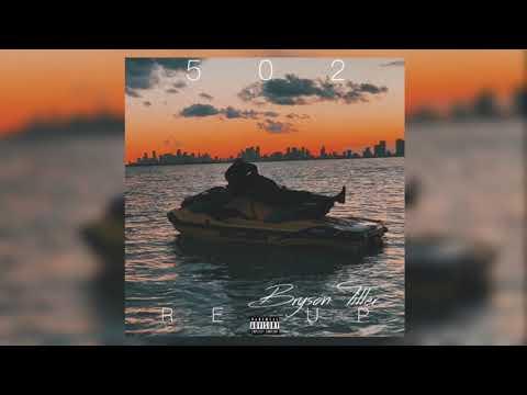 Bryson Tiller –  502 Re Up ft.Bass Santana
