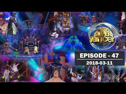 Hiru Super Dancer | Episode 47 | 2018-03-11