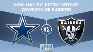 Cowboys or Raiders: Who Has the Better Offense? | Move the Sticks | NFL