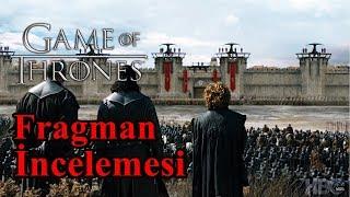 Game of Thrones 8.sezon 5.Bölüm Fragman İncelemesi