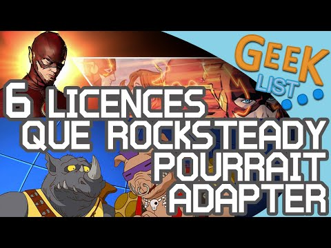GEEK LIST : 6 licences que Rocksteady pourrait adapter !