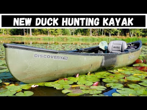 I Have A New Duck Hunting Kayak - Old Town Discovery 119 Overview