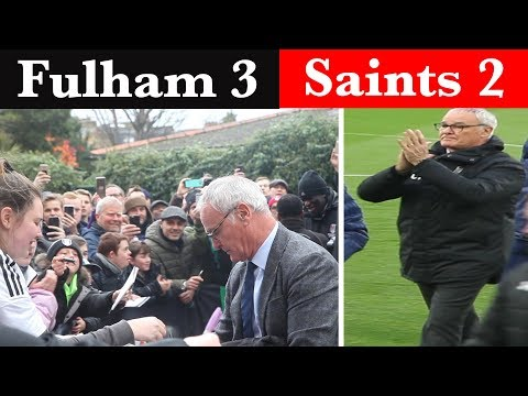 Fulham 3 Southampton 2 | Claudio Ranieri starts with a Win! | Fulham Football Club