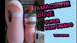 AMACIANTE DOVE SUPER PERFUMADO
