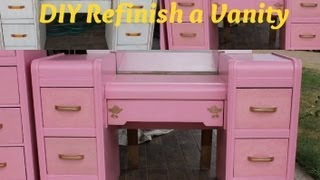 How To Refinish A Vanity/old Furniture