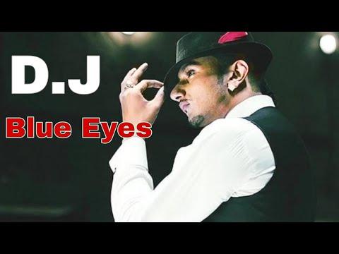Blue Eyes   Honey Singh   Full Dj Song
