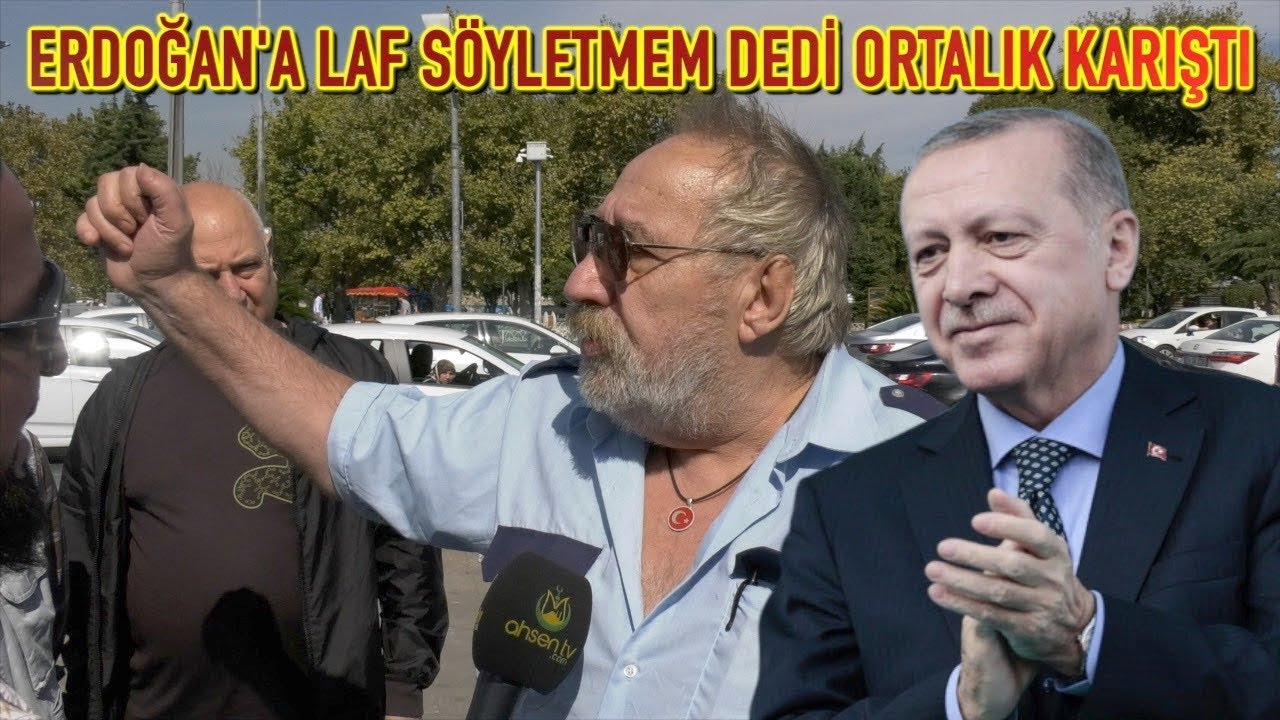 Çocukluk Arkadaşım Tayyip Erdoğan'a Laf Söyletmem dedi Ortalık Karıştı