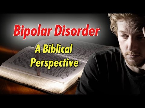 Look At Bipolar Disorder From Biblical Perspective