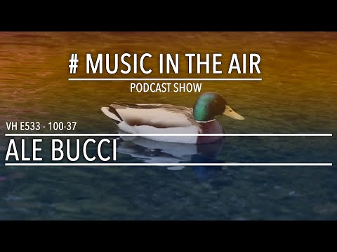 PodcastShow | Music in the Air VH 100-37 w/ ALE BUCCI