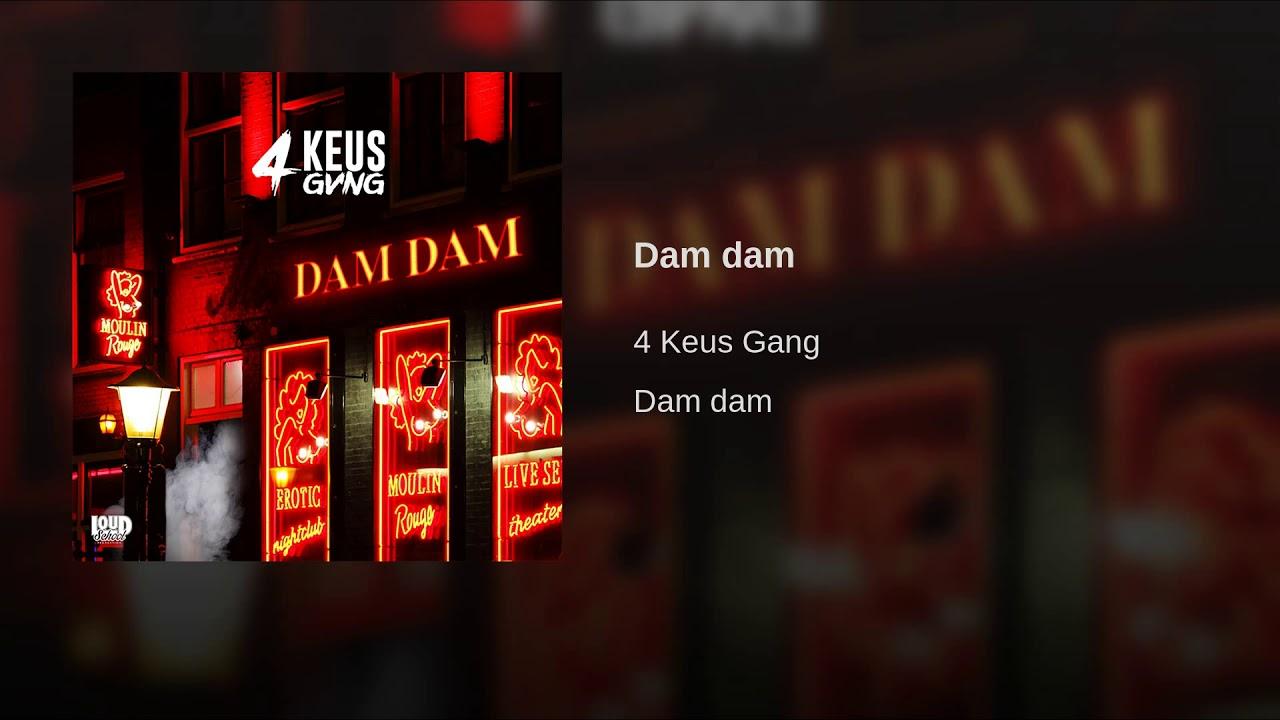 dam-dam-4-keus-gang-topic