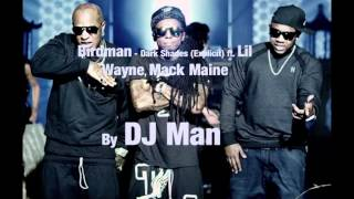Birdman - Dark Shades ft. Lil Wayne, Mack Maine (instrumental)