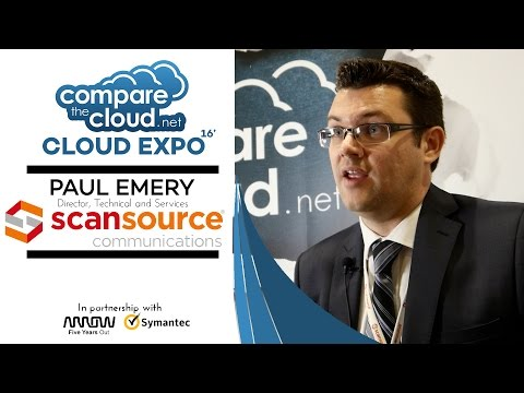 Unified Communications - #CloudTalks with ScanSource's Paul Emery LIVE from Cloud Expo