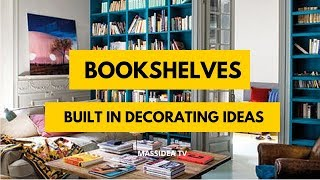 70+ Clever Built in Bookshelves Decorating Ideas for House