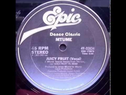 Mtume - Juicy Fruit (12